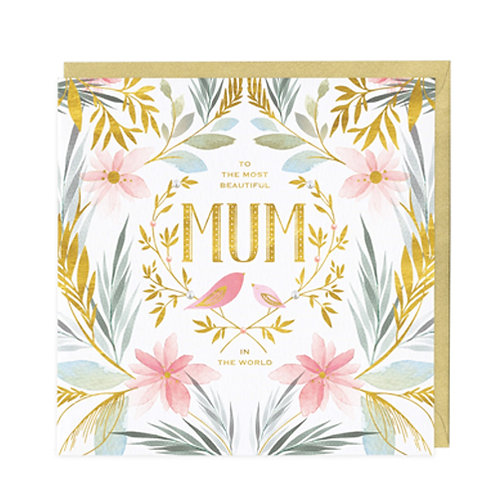 To The Most Beautiful Mum In The World Card