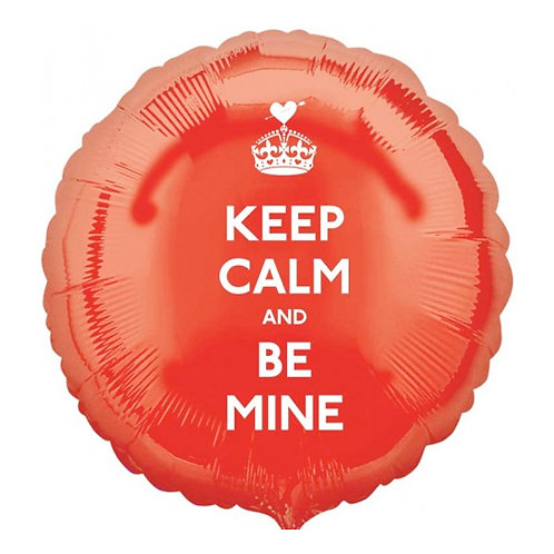Keep Calm and Be Mine 18inch Foil Balloon