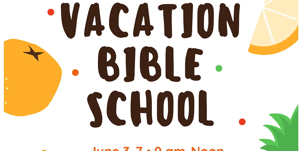 THE FRUIT OF THE SPIRIT  - VBS 2019