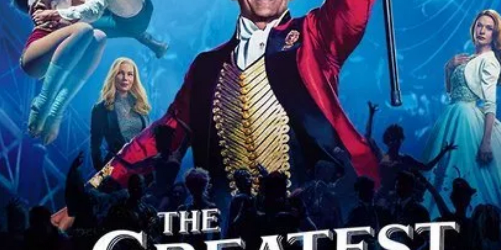 """First Friday Movie Night  - """"The Greatest Showman"""""""