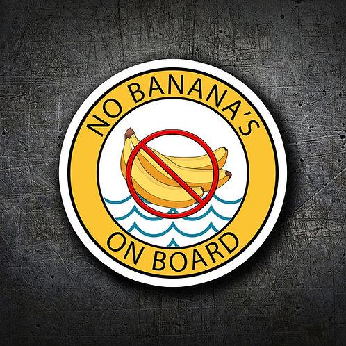 NO BANANAS ON BOARD