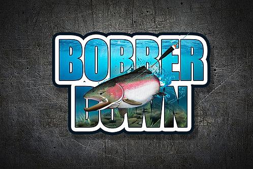 Bobber Down !