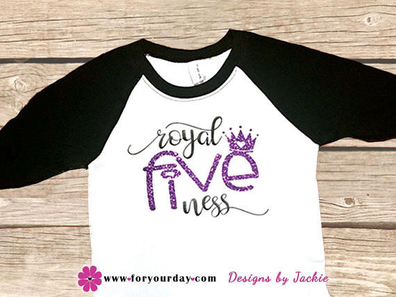 Royal Fiveness Foryourday Designs