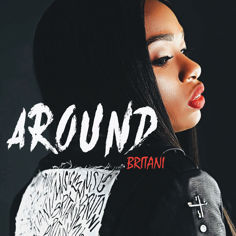 Britani AROUND available now all digital platforms!