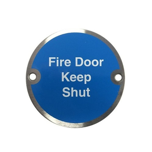 Fire Door Keep Shut Aluminium Door Sign