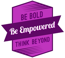 "Vertically stretched purple hexagon shape with the words ""Be Bold. Think Beyond"" dark purple flag banner across the middle at an angle with the words ""Be Empowered"""