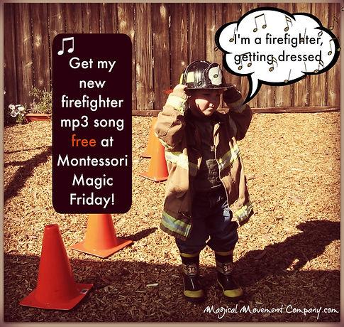 "Montessori Magic Friday: ""I'm a Firefighter Getting Dressed"