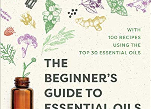 The essential beginner's guide to healing with essential oils.