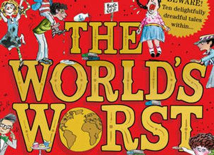 The Worlds Worst Children  - David Walliams Hardback