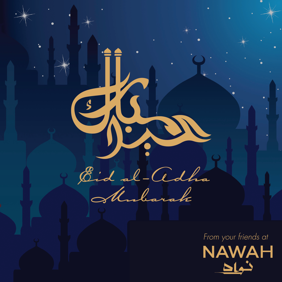NAWAH Eid Al Adha Greeting