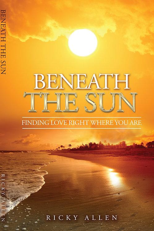 BENEATH THE SUN - PAPER BACK