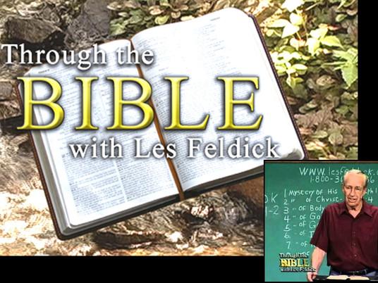 THROUGH THE BIBLE with LES FELDICK