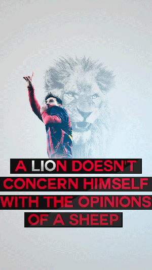Messi lion quote wallpaper