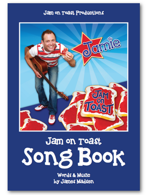 Jam On Toast - Song Book