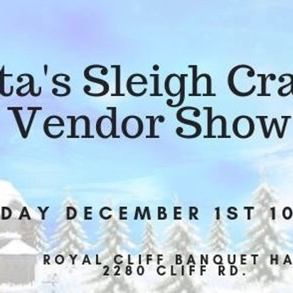 Santa's Sleigh Craft & Vendor Show