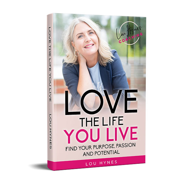FREE E-Book. Love The Life You Live by Lou Hynes