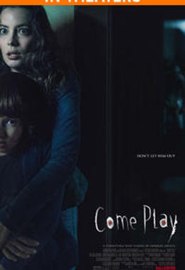 FND_poster_ComePlay_InTheaters.jpg