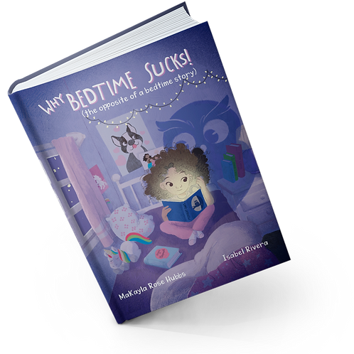 Why Bedtime Sucks Hardcover Book