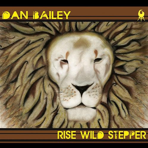 Dan Bailey - Rise Wild Stepper - CD