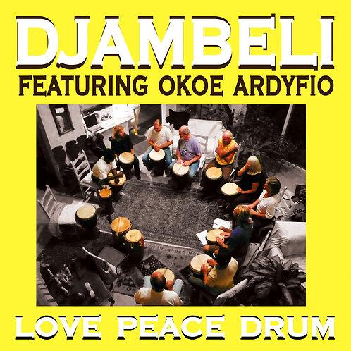 Djambeli: Love Peace Drum - CD