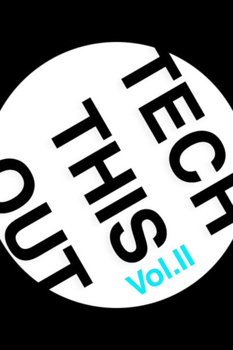 """NEWEST MIX: """"TechThisOut! Vol.II"""""""