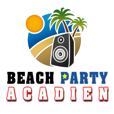 """""""BEACH PARTY ACADIEN"""" rated #1 beach party in New Brunswick."""