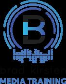 Brad Kirsten Media Training