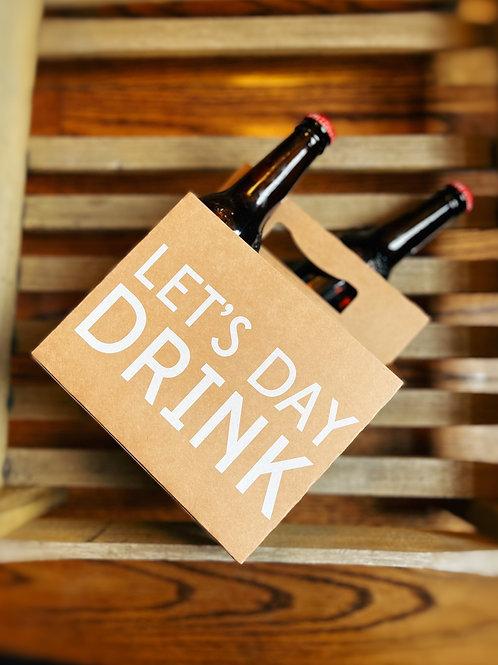"6 Pack ""Let's Day Drink"" Beer Carrier"