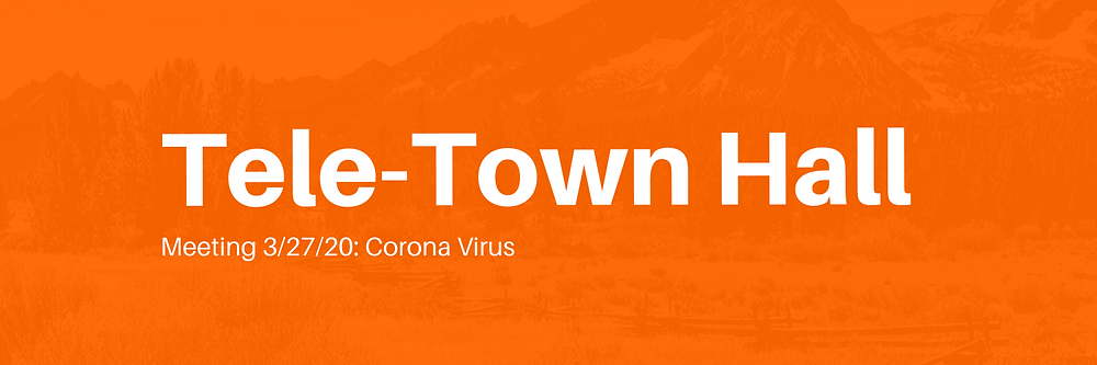 Tele-Town Hall | Meeting 3/27/20: Corona Virus