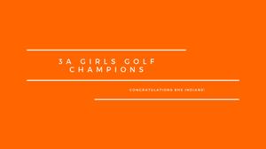 3A Girls Golf Champions: Banner