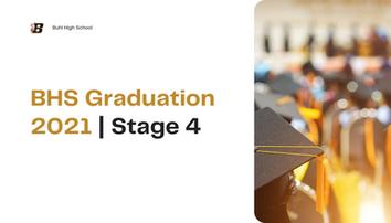 BHS Graduation 2021 - Stage 4