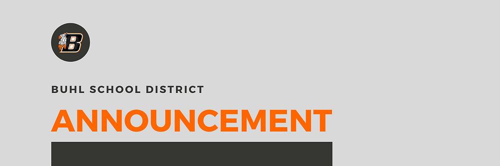 Buhl School District   Announcement