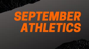 September Athletics