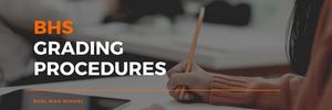 BHS Grading Procedures Banner Image