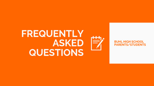 BHS Parents/Students | Frequently Asked Questions