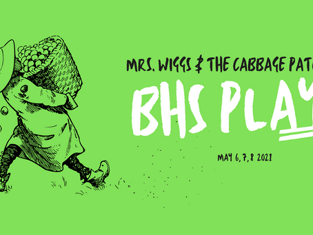 "May Drama Production | ""Mrs. Wiggs and the Cabbage Patch"""