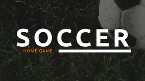 Soccer | Home Game