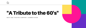 """""""A Tribute to the 60's"""" 