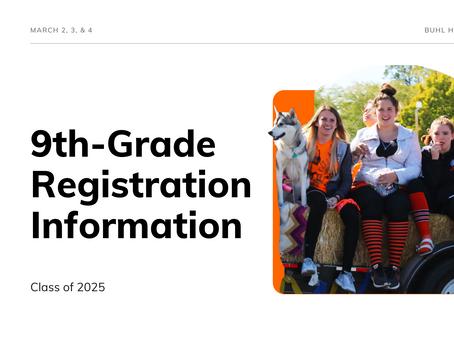 9th-Grade Registration Info. | Class of 2025
