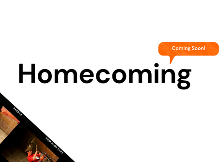 Homecoming   Coming soon!