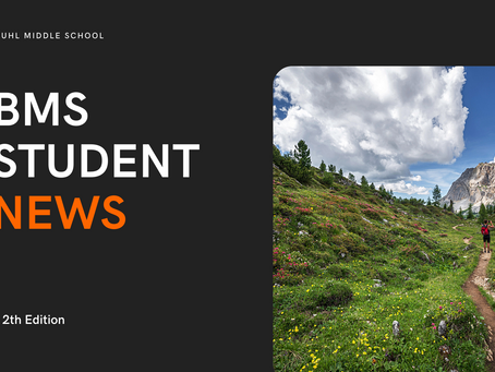BMS Student News | 12th Edition