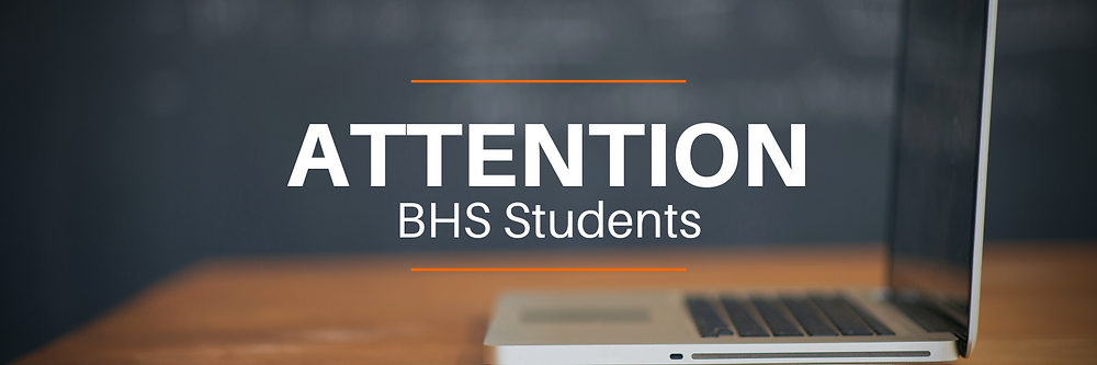 Attention BHS Students | BANNER