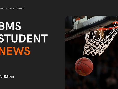 BMS Student News | 7th Edition