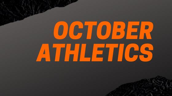 October Athletics