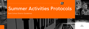 Summer Activities Protocols | Buhl School District Guidelines Banner Image