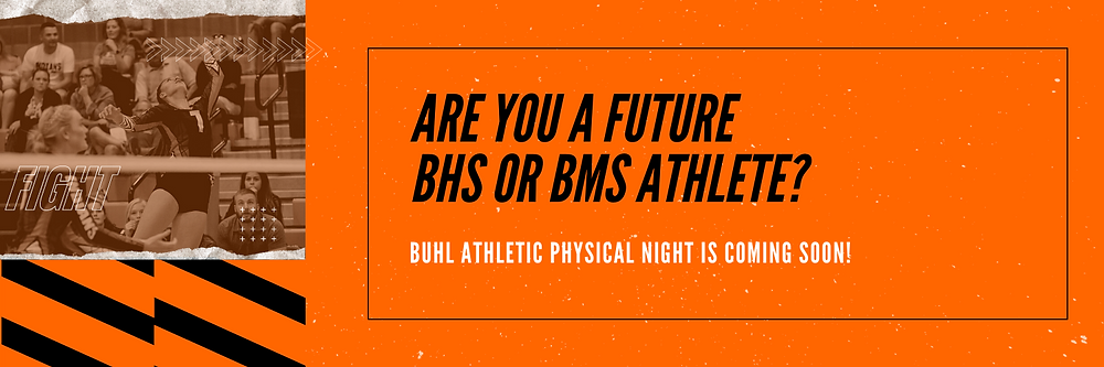 Buhl Athletic Physical Night Banner Image