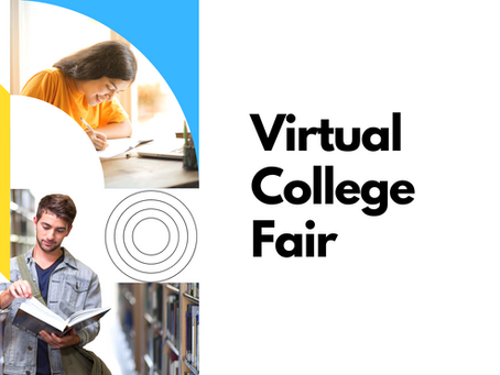 Virtual College Fair Coming Soon!