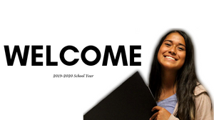 Welcome | 2019-2020 School Year