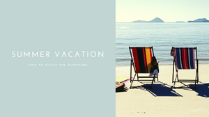 Summer vacation banner: Time to enjoy the outdoors
