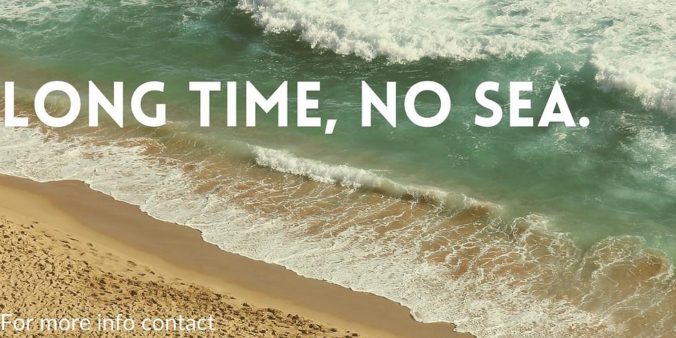 Long Time, No Sea